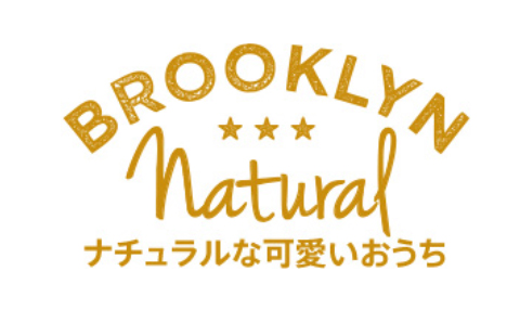 BROOKLYN Natural 可愛いシンプルナチュラルなおうち