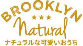 BROOKLYN Natural ナチュラルな可愛いおうち